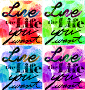 live-the-life-you-want